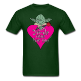 """Yo-da one for me"" - Men's T-Shirt forest green / S - LabRatGifts - 10"