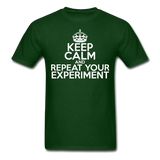 """Keep Calm and Repeat Your Experiment"" (white) - Men's T-Shirt forest green / S - LabRatGifts - 7"