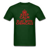 """Keep Calm and Play With Chemicals"" (red) - Men's T-Shirt forest green / S - LabRatGifts - 8"