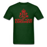 """Keep Calm and Repeat Your Experiment"" (red) - Men's T-Shirt forest green / S - LabRatGifts - 8"