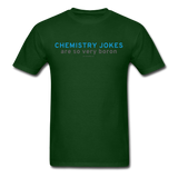 """Chemistry Jokes are so very Boron"" - Men's T-Shirt forest green / S - LabRatGifts - 13"