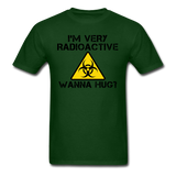 """I'm Very Radioactive, Wanna Hug?"" - Men's T-Shirt forest green / S - LabRatGifts - 14"