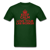 """Keep Calm and Love Your Lab Worker"" (red) - Men's T-Shirt forest green / S - LabRatGifts - 8"