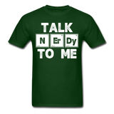 """Talk NErDy To Me"" (white) - Men's T-Shirt forest green / S - LabRatGifts - 9"