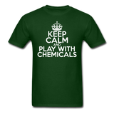 """Keep Calm and Play With Chemicals"" (white) - Men's T-Shirt forest green / S - LabRatGifts - 7"