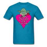 """Yo-da one for me"" - Men's T-Shirt turquoise / S - LabRatGifts - 1"