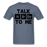 """Talk NErDy To Me"" (black) - Men's T-Shirt denim / S - LabRatGifts - 12"