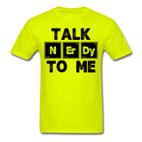 """Talk NErDy To Me"" (black) - Men's T-Shirt safety green / S - LabRatGifts - 1"