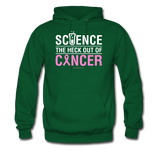 """Science The Heck Out Of Cancer"" (White) - Men's Hoodie"