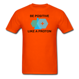 """Be Positive"" (black) - Men's T-Shirt orange / S - LabRatGifts - 9"