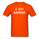 """E. Coli Happens"" (white) - Men's T-Shirt orange / S - LabRatGifts - 12"