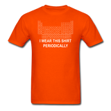 """I Wear this Shirt Periodically"" (white) - Men's T-Shirt orange / S - LabRatGifts - 10"