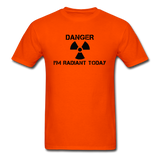 """Danger I'm Radiant Today"" - Men's T-Shirt orange / S - LabRatGifts - 3"