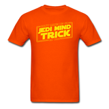 """Don't Make Me Go Jedi Mind Trick On You"" - Men's T-Shirt orange / S - LabRatGifts - 12"