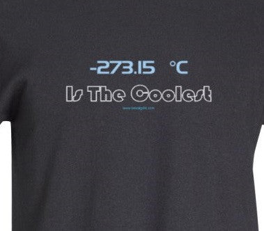 -273.15˚C is the Coolest Black T-Shirt  - LabRatGifts - 1