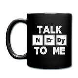 """Talk NErDy to Me"" - Mug black / One size - LabRatGifts - 3"