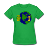 """We Only Get 1 Earth"" - Women's T-Shirt - bright green"