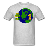 """We Only Get 1 Earth"" - Men's T-Shirt - heather gray"