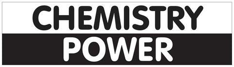 """Chemistry Power"" - Bumper Sticker Default Title - LabRatGifts"