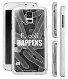 """E. coli Happens"" - Samsung Galaxy S5 Case  - LabRatGifts - 1"