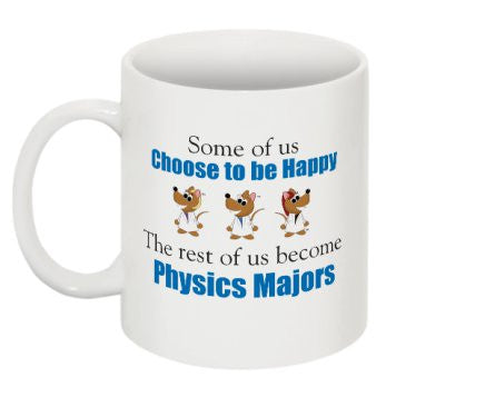 """Physics Majors"" - Mug Default Title - LabRatGifts - 1"