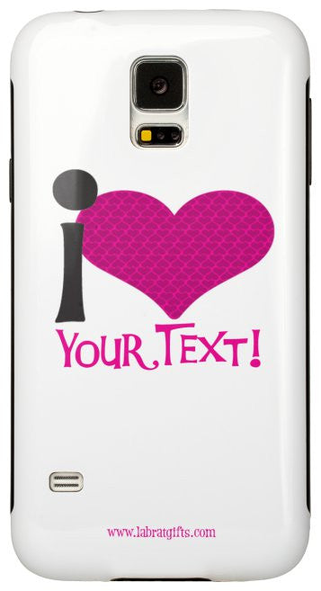 sweet i love your text custom samsung galaxy s5 case