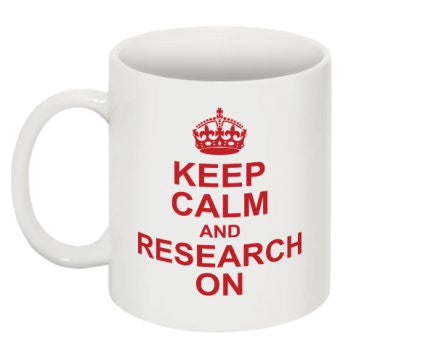 """Keep Calm and Research On"" - Mug Default Title - LabRatGifts - 1"