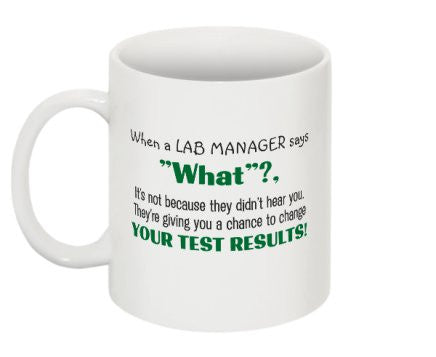 """Change Your Test Results"" - Mug Default Title - LabRatGifts - 1"