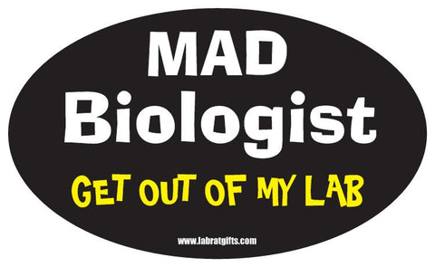 """Mad Biologist Get Out of My Lab"" - Oval Sticker Default Title - LabRatGifts"