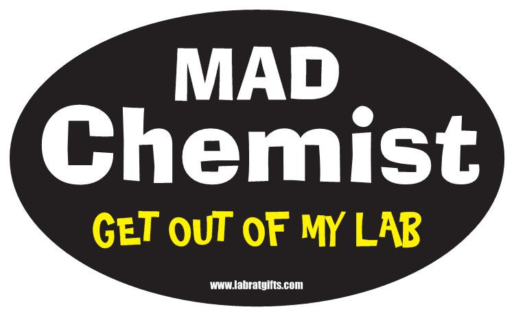 """Mad Chemist Get Out of My Lab"" - Oval Sticker Default Title - LabRatGifts"