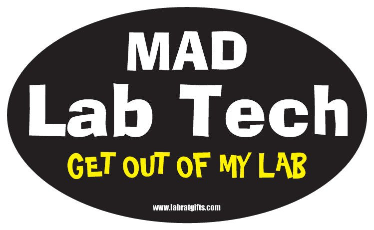 """Mad Lab Tech Get Out of My Lab"" - Oval Sticker Default Title - LabRatGifts"