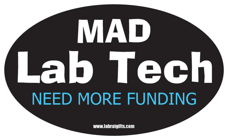 """Mad Lab Tech Need More Funding"" - Oval Sticker Default Title - LabRatGifts"