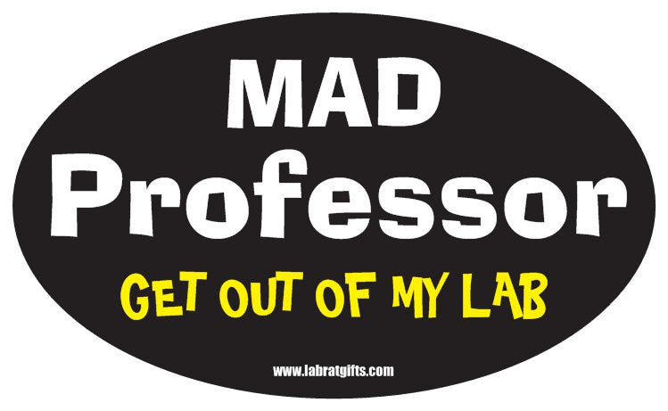 """Mad Professor Get Out of My Lab"" - Oval Sticker Default Title - LabRatGifts"