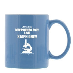 """Microbiology Lab...Staph Only"" - Mug  - LabRatGifts"
