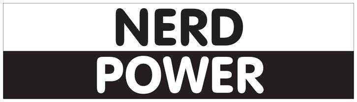 """Nerd Power"" - Bumper Sticker Default Title - LabRatGifts"