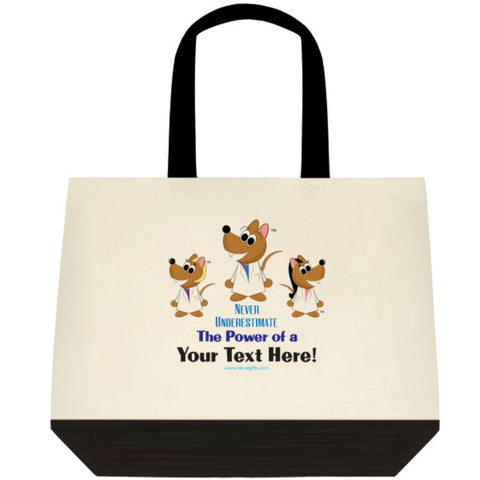 """Never Underestimate the Power of (Your Text Here)"" - Custom Tote Bag Default Title - LabRatGifts - 1"
