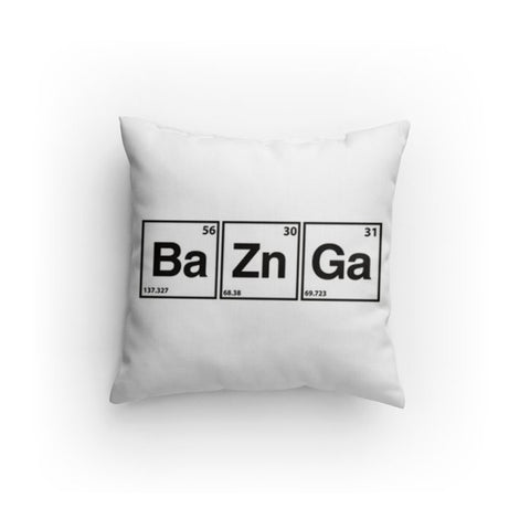 """BaZnGa"" - Pillow  - LabRatGifts"