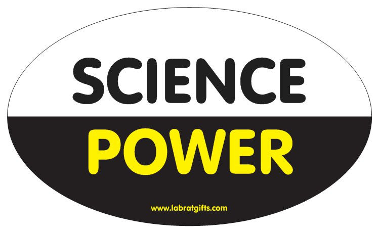 """Science Power"" - Oval Sticker Default Title - LabRatGifts"