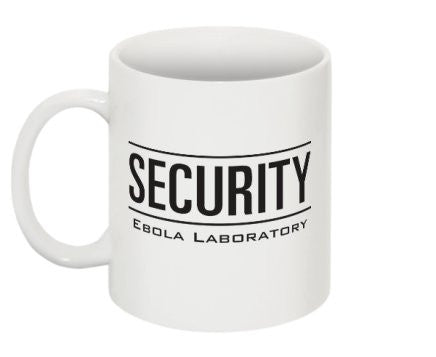 """Security Ebola Laboratory"" - Mug Default Title - LabRatGifts - 1"
