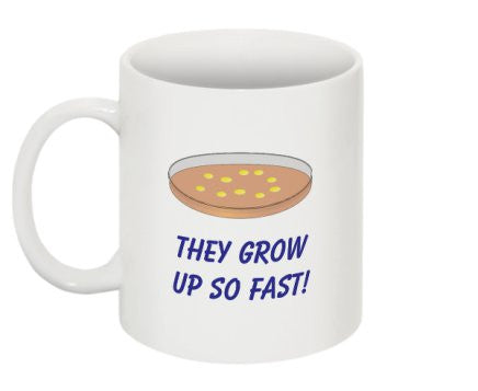 """They Grow Up So Fast"" - Mug Default Title - LabRatGifts - 1"