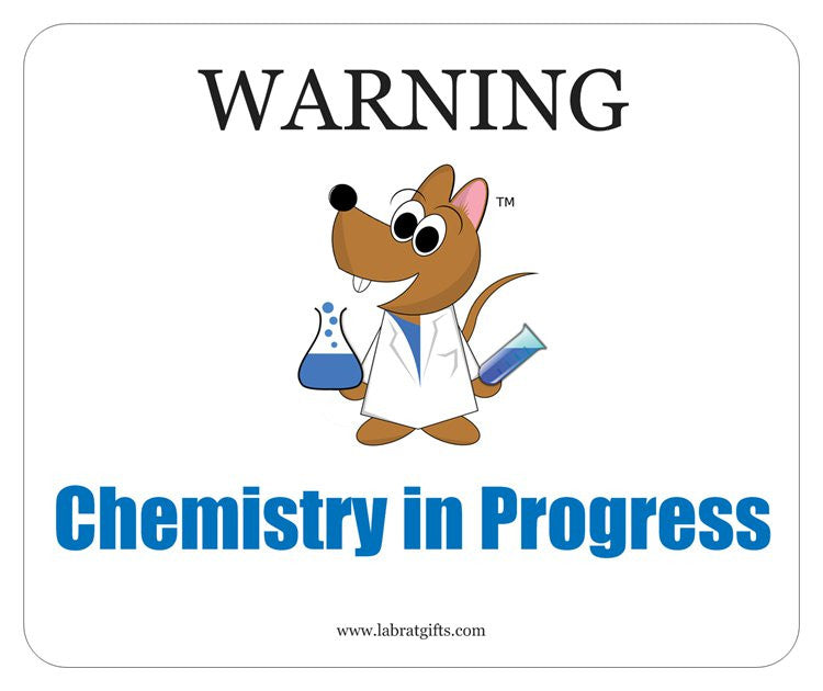 """Warning Chemistry in Progress"" - Mouse Pad Default Title - LabRatGifts"