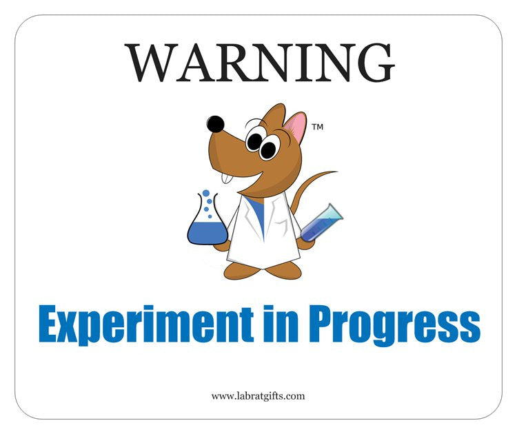 """Warning Experiment in Progress"" - Mouse Pad Default Title - LabRatGifts"
