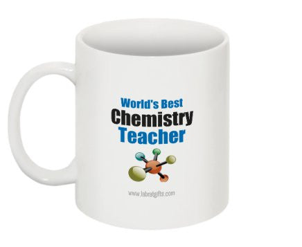 """World's Best Chemistry Teacher"" - Mug  - LabRatGifts - 1"