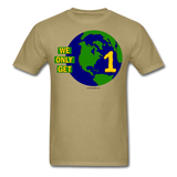 """We Only Get 1 Earth"" - Men's T-Shirt - khaki"