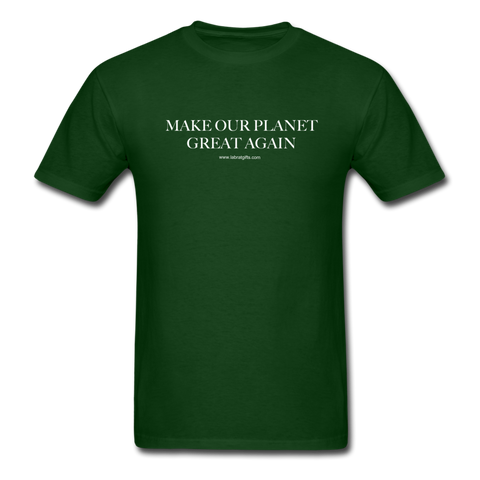 """Make Our Planet Great Again"" - Men's T-Shirt - forest green"