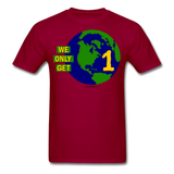 """We Only Get 1 Earth"" - Men's T-Shirt - dark red"