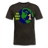 """We Only Get 1 Earth"" - Men's T-Shirt - mineral black"