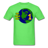"""We Only Get 1 Earth"" - Men's T-Shirt - kiwi"