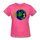 """We Only Get 1 Earth"" - Women's T-Shirt - heather pink"