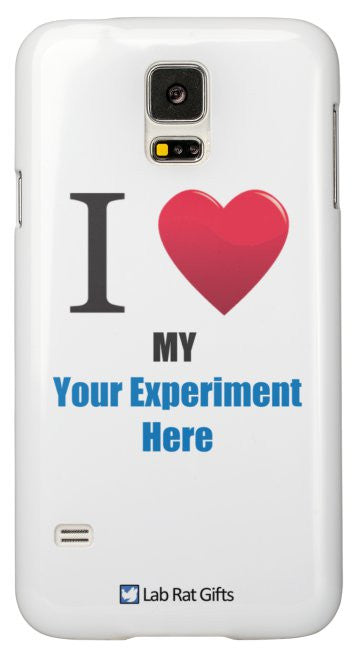 """I ♥ My (Your Experiment Here)"" - Custom Samsung Galaxy S5 Case Default Title - LabRatGifts - 2"